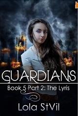 The Lyris (Guardians, #5 part 2 of 2)