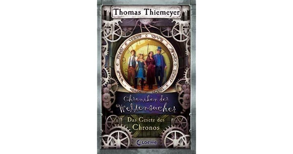 Das gesetz des chronos by thomas thiemeyer for Chroniken der weltensucher