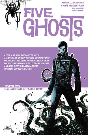 Five Ghosts, Volume 1: The Haunting of Fabian Gray