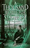 A Thousand Words for Stranger by Julie E. Czerneda