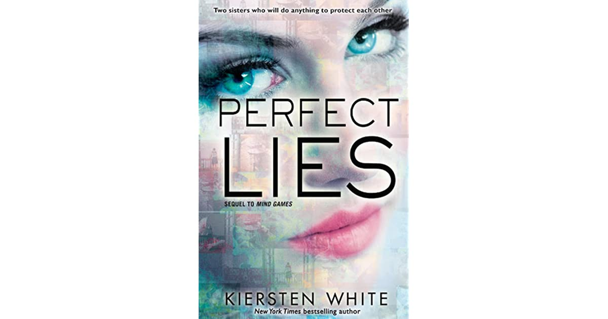 Perfect Lies Mind Games 2 By Kiersten White