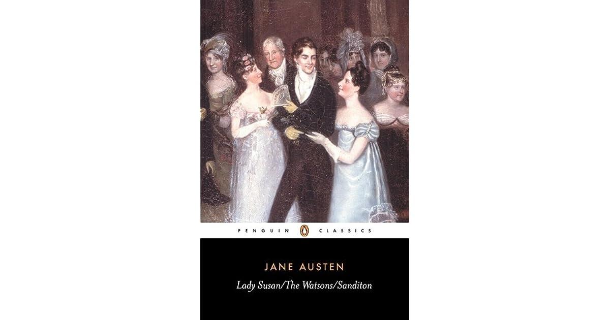 7a1ee134f39 Lady Susan, The Watsons, Sanditon by Jane Austen