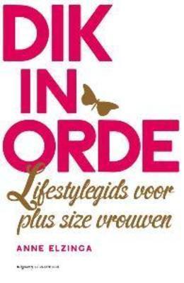 Dik In Orde - lifestylegids voor plus size vrouwen