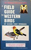 A Field Guide to Western Birds