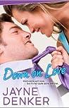 Down on Love by Jayne Denker