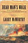 Dead Man's Walk (Lonesome Dove, #3)