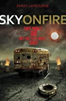 Sky on Fire (Monument 14, #2)