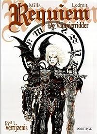 Requiem Chevalier Vampire, Tome 1:  Résurrection