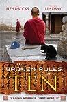The Broken Rules of Ten (A Tenzing Norbu Mystery #0.5)