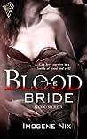 The Blood Bride (Blood Secrets, #1)