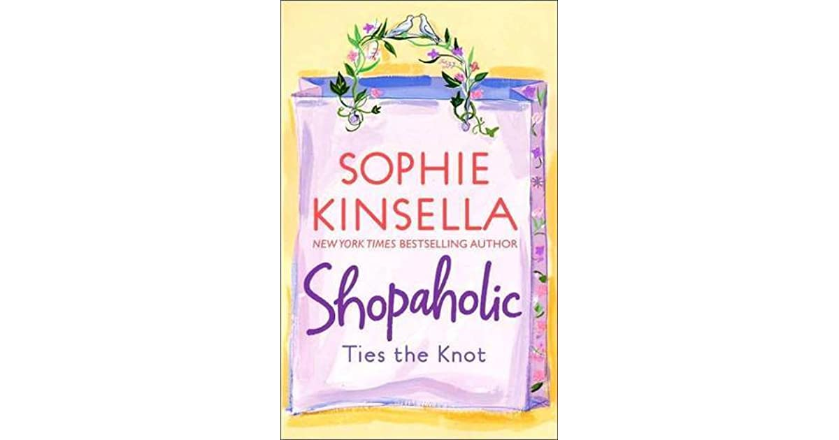 Sophie Kinsella Quote You Can Want And Want And Want But: Shopaholic Ties The Knot (Shopaholic, #3) By Sophie Kinsella