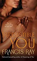 Irresistible You (Graysons of New Mexico, #4)