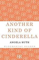 Another Kind of Cinderella and Other Stories