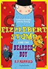 Fizzlebert Stump and the Bearded Boy