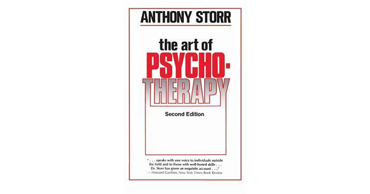 The art of psychotherapy by anthony storr fandeluxe Images