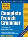 Practice Makes Perfect: Complete French Grammar (Practice Makes Perfect)