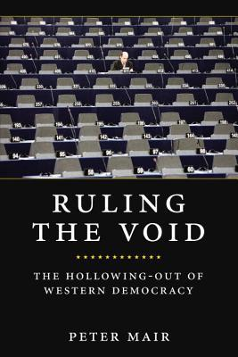 Ruling The Void by Peter Mair