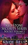 Red Stone Security Series Box Set: Volume 2 (Red Stone Security, #4-6)
