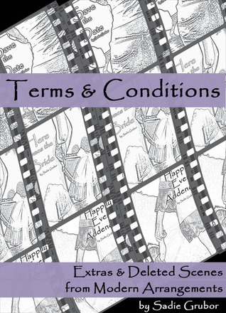 Terms and Conditions: Extras & Deleted Scenes from Modern Arrangements (Modern Arrangements, #3.1)