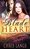 Blade Heart by Chris Lange
