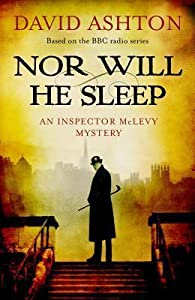 Nor Will He Sleep (Inspector McLevy, #4)