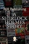 MX Publishing: A Sherlock Holmes Story