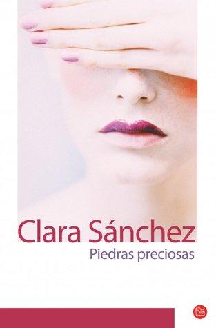 Piedras Preciosas by Clara Sánchez
