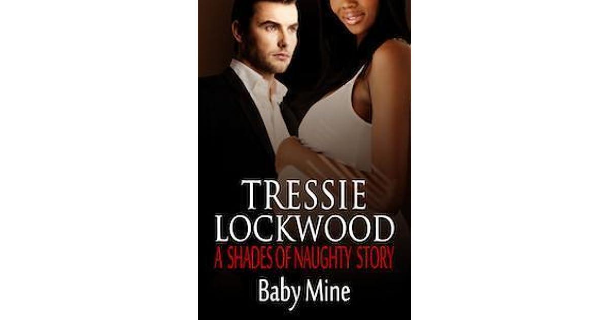 Baby Mine By Tressie Lockwood