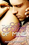 This Heart of Mine (Raine, #3)