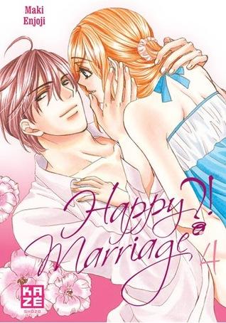 Happy Marriage ?!, tome 4 by Maki Enjōji