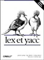 Lex et yacc (Nutshell handbook)