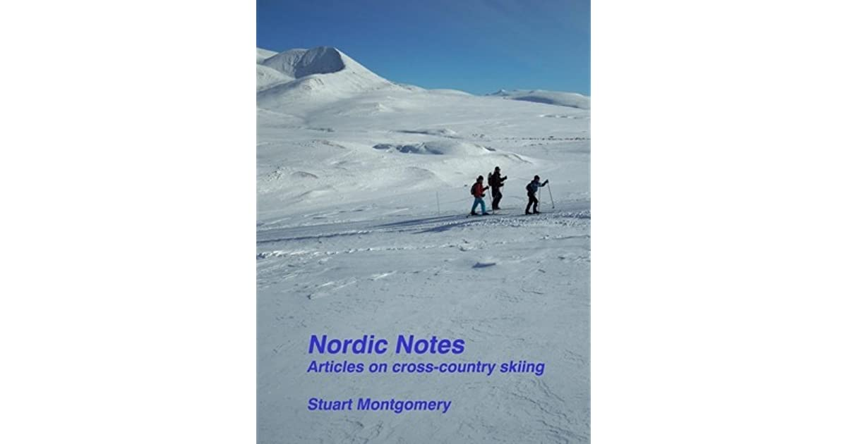Nordic Notes: Articles on cross-country skiing
