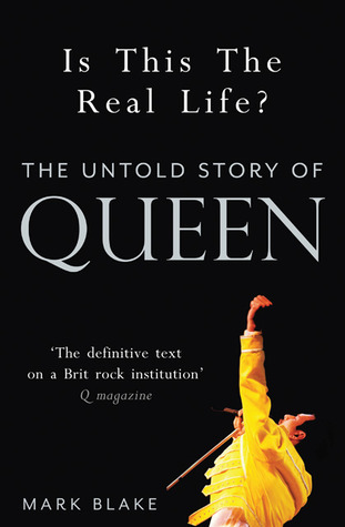 Is This the Real Life?: The Untold Story of Queen