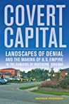 Covert Capital by Andrew   Friedman