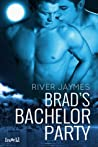 Brad's Bachelor Party