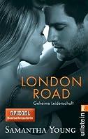 London Road - Geheime Leidenschaft (Edinburgh Love Stories, #2)
