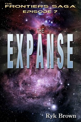 The Expanse (The Frontiers Saga #7)
