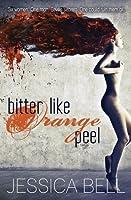 Bitter Like Orange Peel