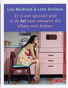 Er is een speciale plek in hel voor vrouwen die elkaar niet h... by Liza Marklund