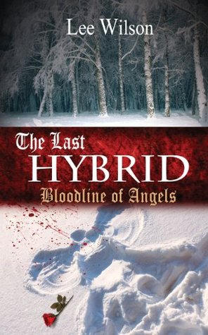 The Last Hybrid: Bloodline of Angels