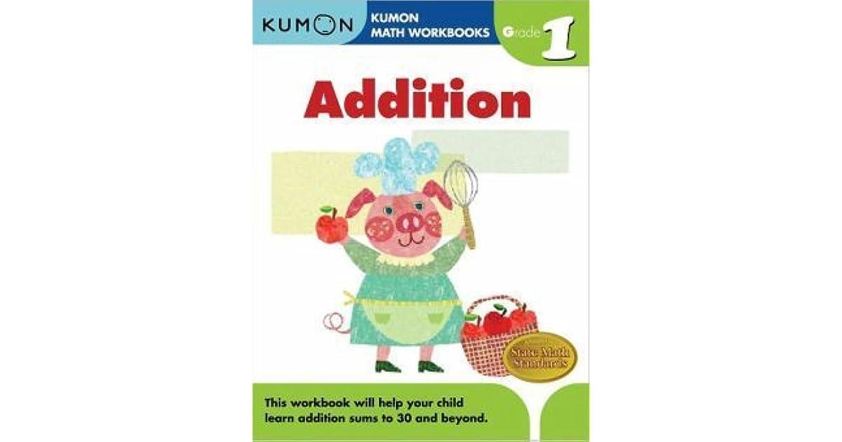 Grade 1 Addition (Kumon Math Workbooks) by Kumon Publishing