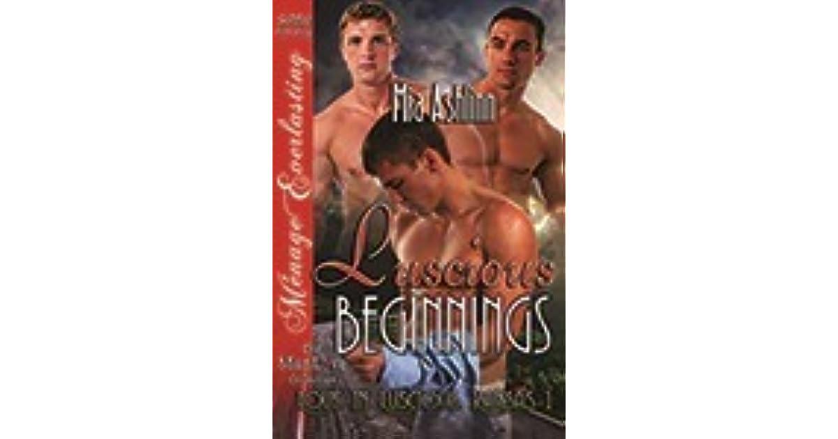 Luscious Beginnings [Love in Luscious, Kansas 1] (Siren Publishing Menage Everlasting ManLove)