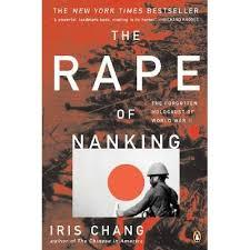 Rape Of Nanjing And The Politics Of Public Memory by Iris Chang