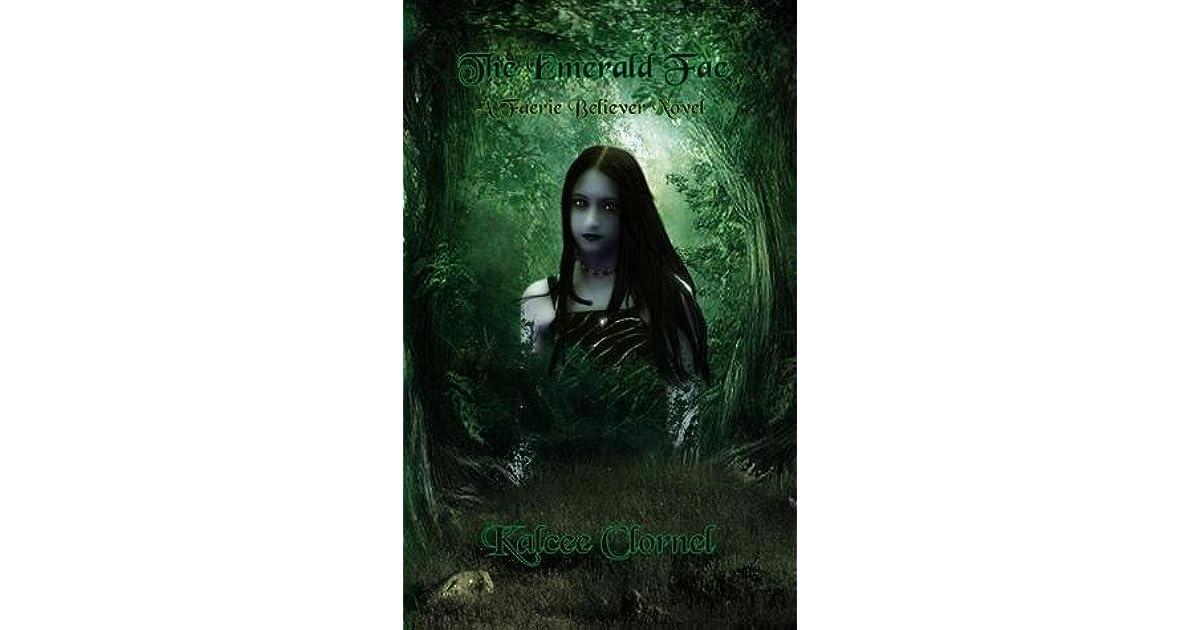 The Emerald Fae (Faerie Believers Book 1)