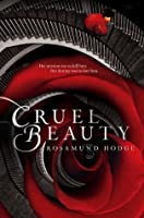 Cruel Beauty (Cruel Beauty Universe, #1)