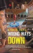 Wrong Ways Down