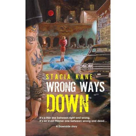 Wrong ways down downside ghosts 15 by stacia kane fandeluxe Document