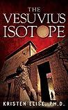 The Vesuvius Isotope (Katrina Stone #1)