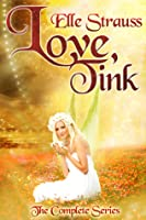 Love, Tink Collection (Love, Tink #1-6)