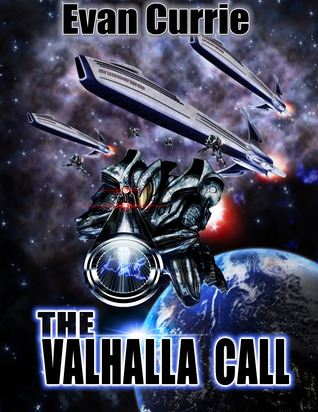 The Valhalla Call by Evan Currie